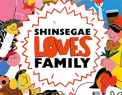 SHINSEGAE LOVES FAMILY