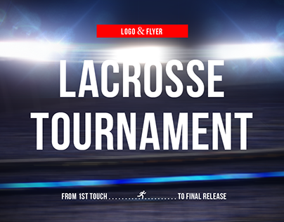 Logo & Flyer for Lacrosse Tournament