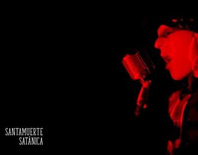 SANTAMUERTE - SATANICA VIDEO.  Dirección Fotografica.