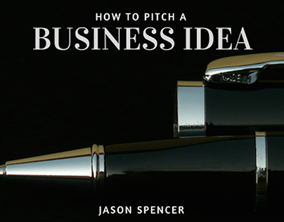How to Pitch a Business Idea