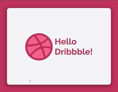 Hello Dribbble Motion