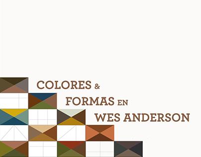 Colores & Fomas en Wes Anderson