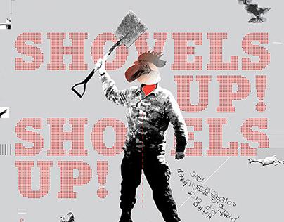 Shovels Up! \\ Poster