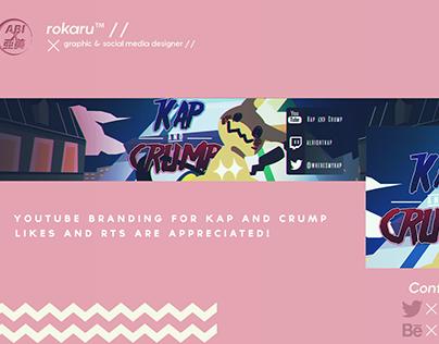 YouTube Branding For Kap and Crump