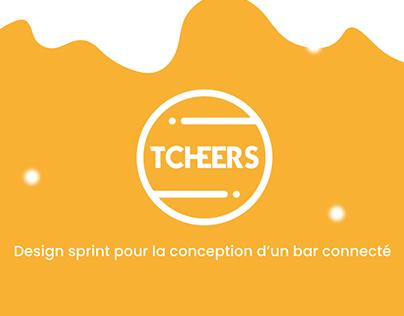 Tcheers - UX DESIGN - DESIGN SPRINT