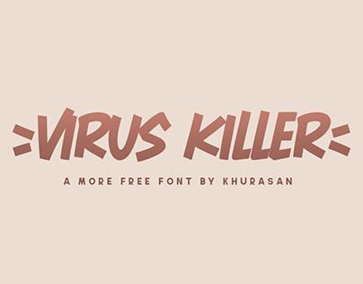 Virus Killer free font for commercial use
