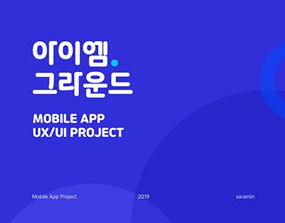 I AM GROUND MOBILE APP UX/UI PROJECT_SARAMIN