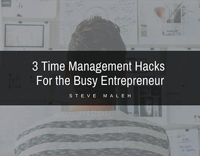 Steve Maleh | Time Management for Entrepreneurs