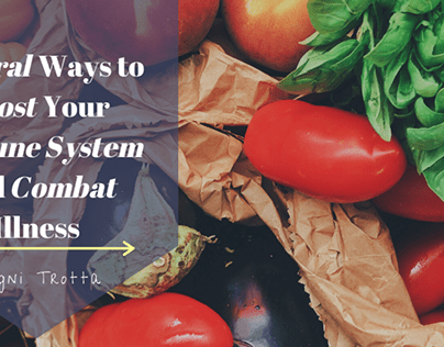 Natural Ways to Boost Immune System By Ragni Trotta