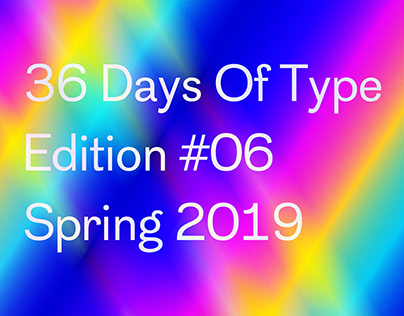36 Days Of Type - 2019