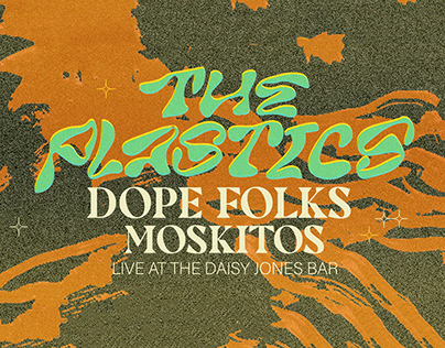 Poster Design: The Plastics LIVE AT THE DAISY JONES BAR