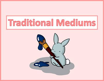 Traditional Mediums