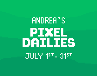 My Pixel Dailies - July 2019