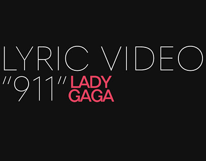 "LYRIC VIDEO ""911"" #LADYGAGA"