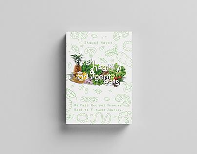 Fresh, Healthy & Indulgent eats Published book - USA