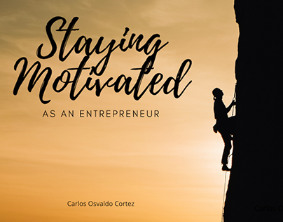 Staying Motivated as an Entrepreneur