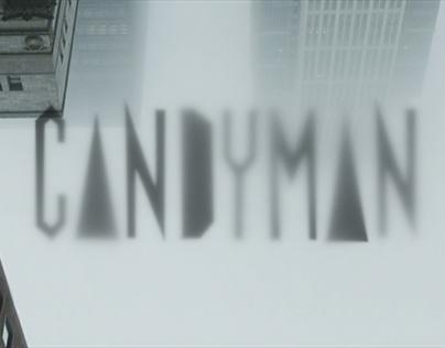 Candyman - Main Title Pitch