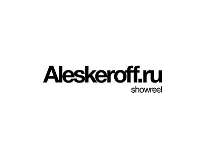 Aleskeroff showreel