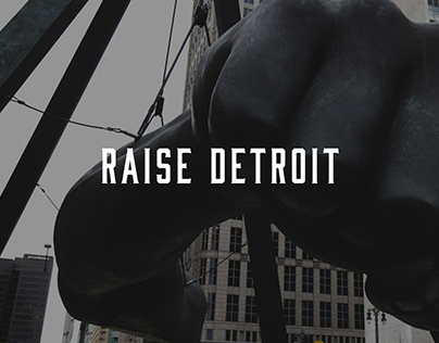 The Raise Detroit Project
