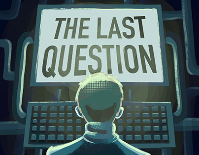 The Last Question