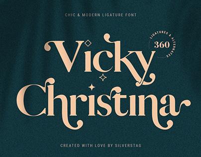 Vicky Christina - Stylish Ligature Serif Font
