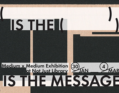 """"""" Medium x Medium """" Exhibition VI"""