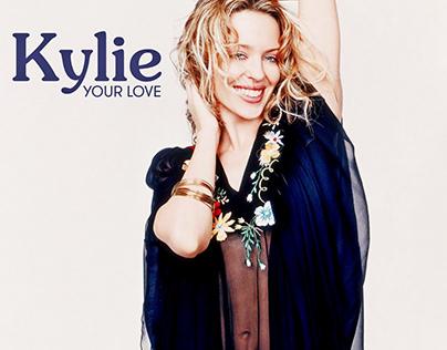 Kylie Minogue - Your Love (fanmade single cover)