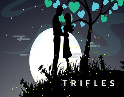 TRIFLES. #01