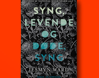 Syng levende og døde by Jesmyn Ward