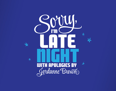 Sorry, I'm Late Night