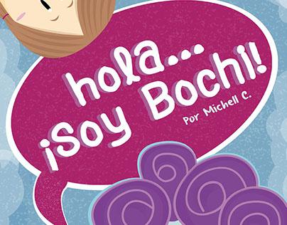 Cuento Infantil-Hola...¡Soy Bochi!