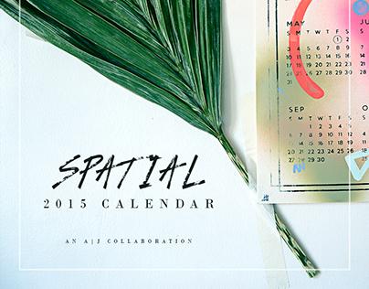 """SPATIAL"" AAxJJ Calendar Collab 2015"