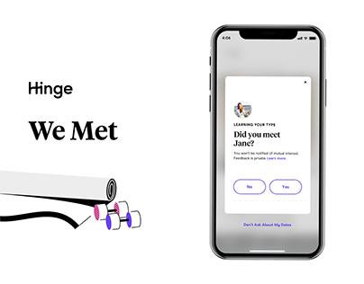 Hinge | We Met