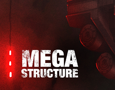 Megastructure - The Outpost