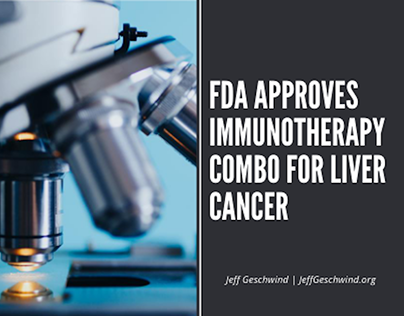 FDA Approves Immunotherapy Combo for Liver Cancer