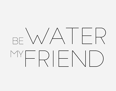 Be Water Motion Graphic