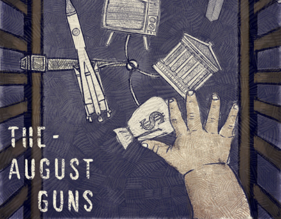 The August Guns - Born Into Noise