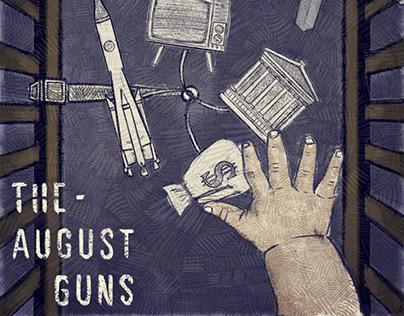 The August Guns - Born Into Noise