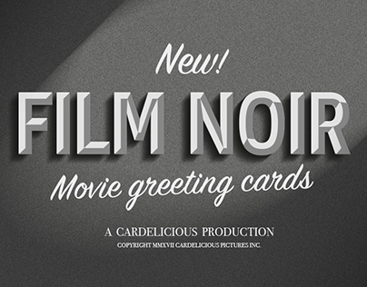TYPOGRAPHIC GREETING CARD - FILM NOIR
