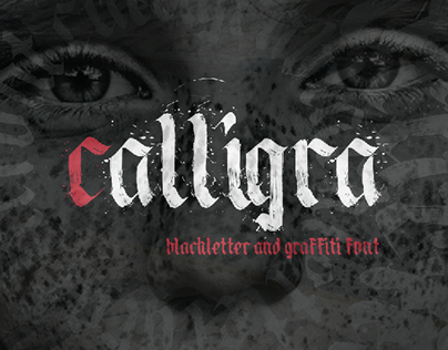 Calligra : Blackletter and Graffiti Font