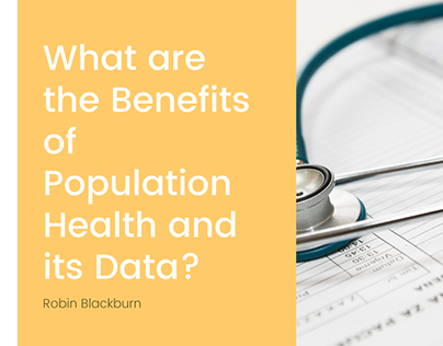 What are the Benefits of Population Health?