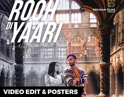 Rooh di Yaari - Video Editing & Posters - Punjabi Music