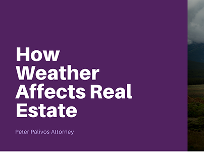 How Weather Affects Real Estate