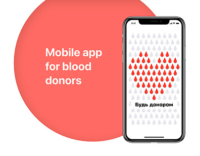 """Mobile app for blood donors """"Be a donor"""""""