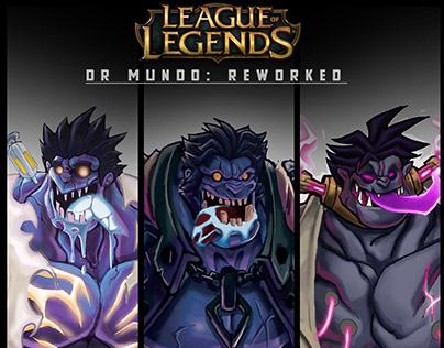 The BIG Dr Mundo Rework