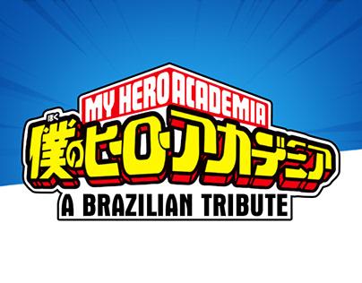 Boku No Hero Academia - A Brazilian Tribute