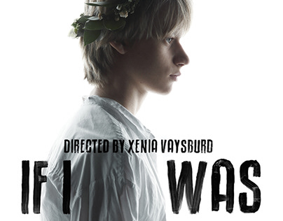 """Poster for """"If I Was"""" film"""