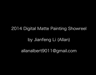 2014 Digital Matte Painting Showreel