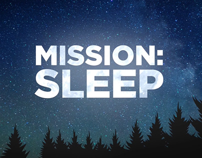 Mission: Sleep