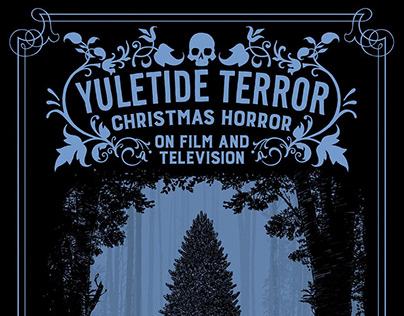 Yuletide Terror : Christmas Horror on Film (2017)